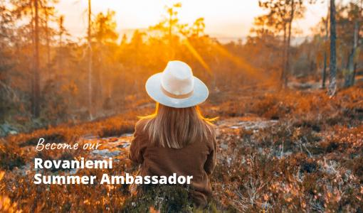 Rovaniemi in Finnish Lapland seeks for Summer Ambassadors